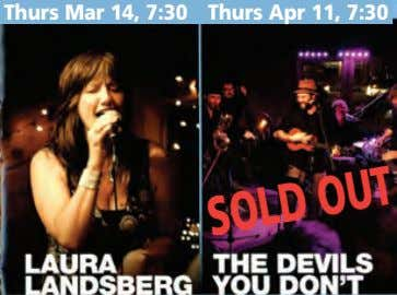 Thurs Mar 14, 7:30 Thurs Apr 11, 7:30 SOLDOUT