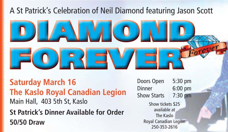 A St Patrick's Celebration of Neil Diamond featuring Jason Scott Saturday March 16 The Kaslo