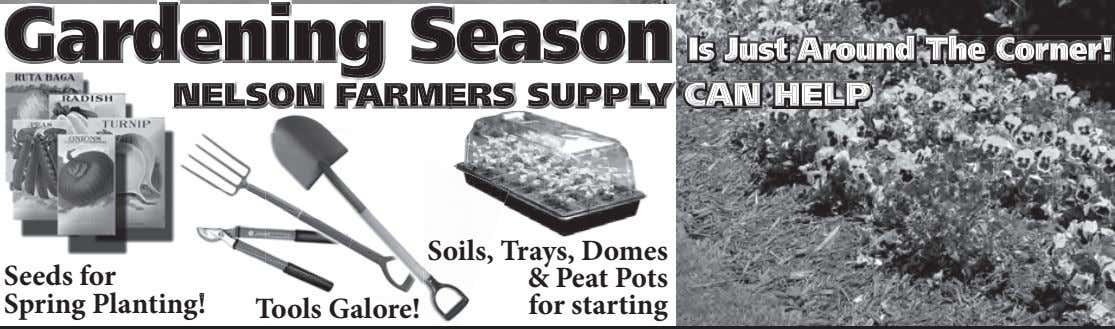 Seeds for Spring Planting! Tools Galore! Soils, Trays, Domes & Peat Pots for starting