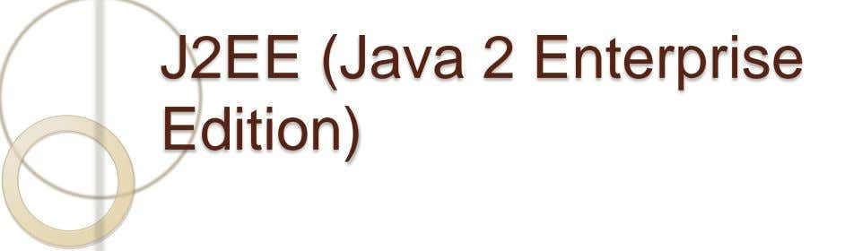 J2EE (Java 2 Enterprise Edition)
