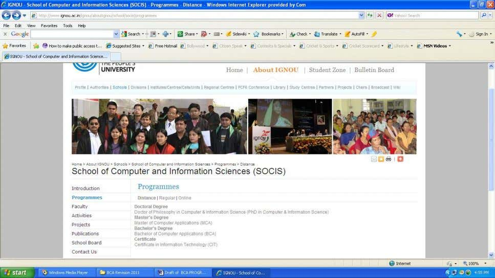 Figure 3: SOCIS Programmes 3.2 Navigation of BCA Page School of Computer and Information Sciences