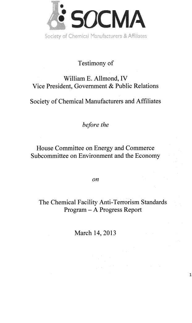 Testimony of William E. Allmond, IV Vice President, Government & Public Relations Society of Chemical