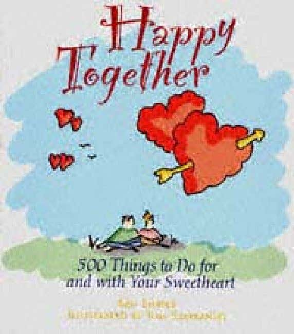 t i t l e : HappyTogether :500 Things to Do author: for and WithYour