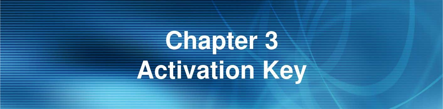 Chapter 3 Activation Key