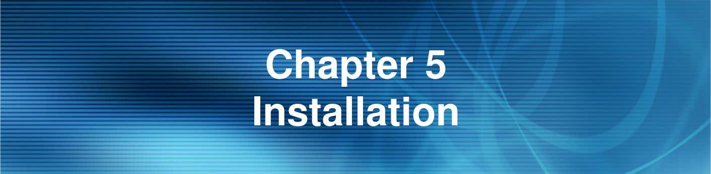 Chapter 5 Installation