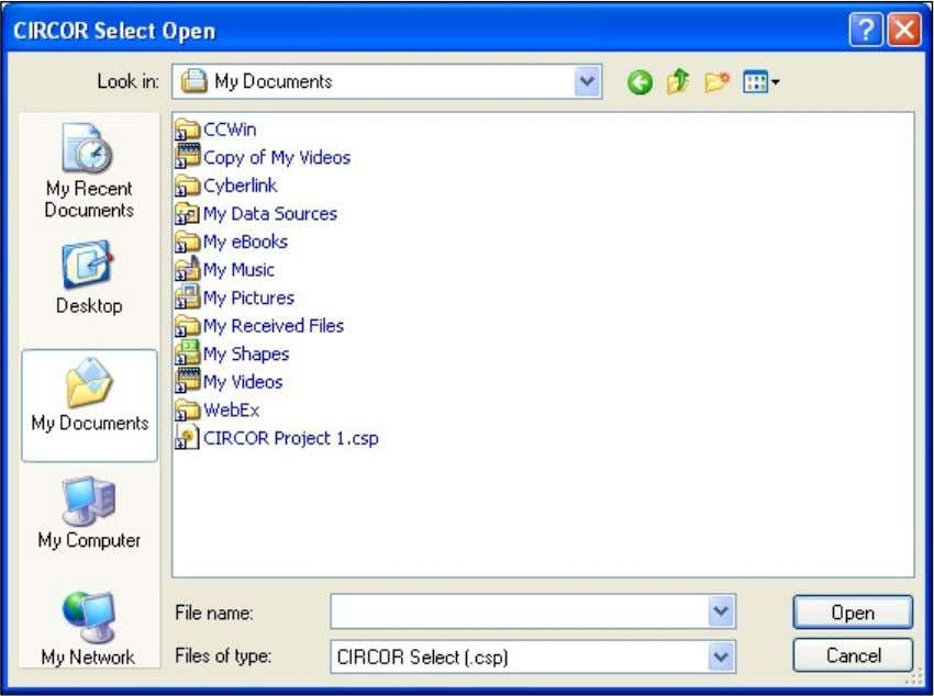 Project To open an existing CIRCOR Select project file: Click on the project file from the