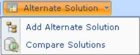 has two options Add Alternate Solution Compare Solution Add Alternate Solution The Add Alternate Solution creates