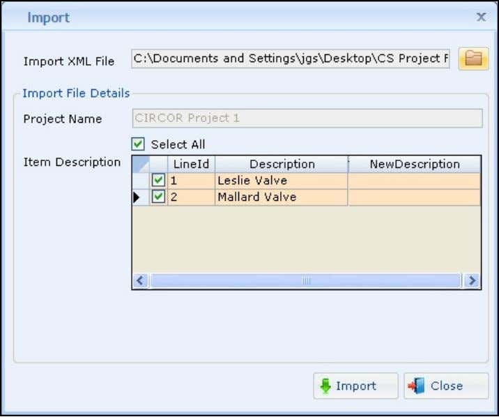 line items into the current project in CIRCOR Select : Click Import from the Utilities menu