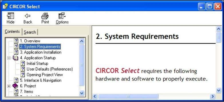 Contents and About CIRCOR Select menu options. Help Contents Click Help Contents from the Help menu
