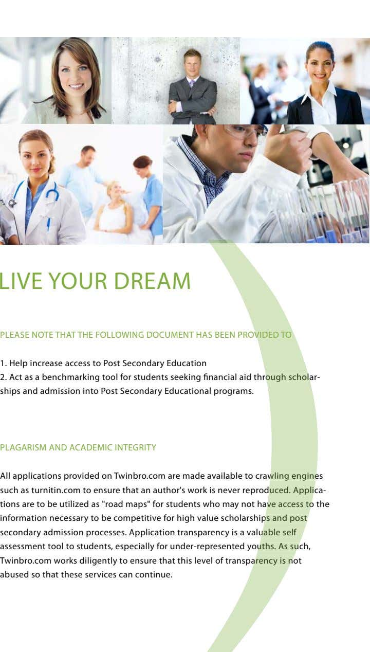 LIVE YOUR DREAM PLEASE NOTE THAT THE FOLLOWING DOCUMENT HAS BEEN PROVIDED VIDED TO TO 1.