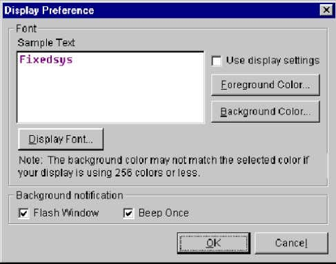menu. 2. The Display Preference dialog box appears: 3. Click Foreground Color. 4. The Color dialog