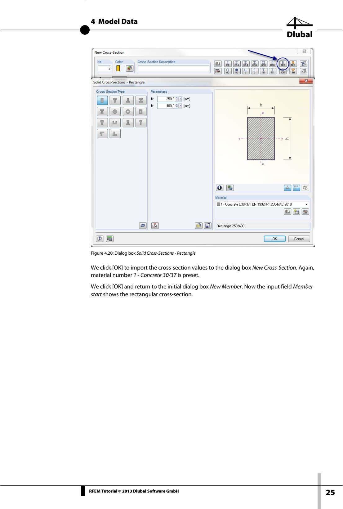 4 Model Data Dlubal Figure 4.20: Dialog box Solid Cross-Sections - Rectangle We click [OK]
