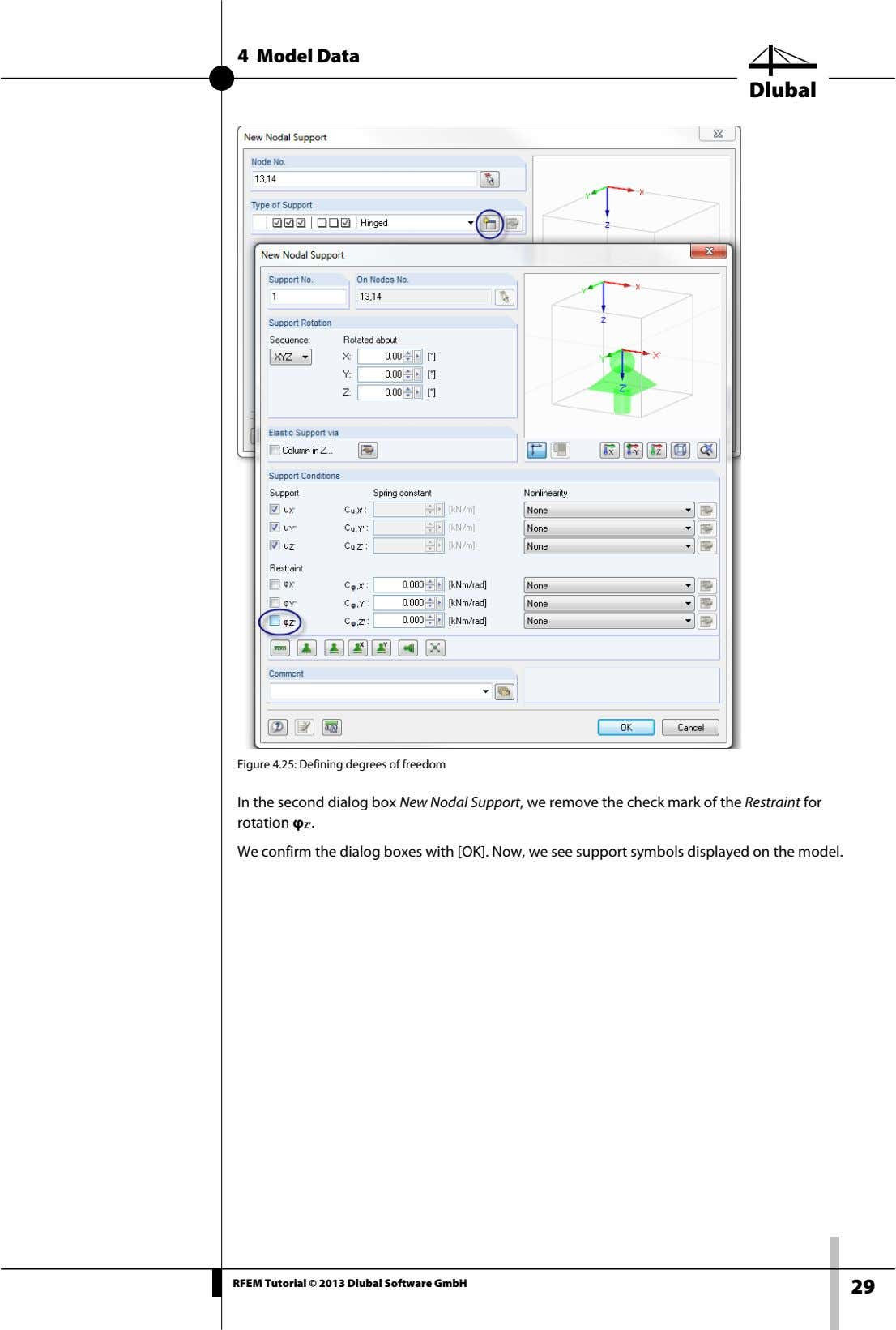 4 Model Data Dlubal Figure 4.25: Defining degrees of freedom In the second dialog box