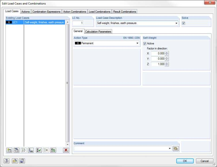 The dialog box Edit Load Cases and Combinations appears. Figure 5.2: Dialog box Edit Load Cases