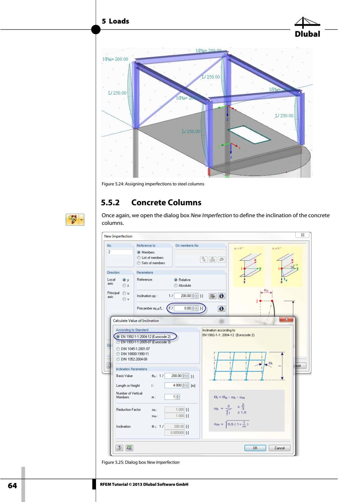 5 Loads Dlubal Figure 5.24: Assigning imperfections to steel columns 5.5.2 Concrete Columns Once again,