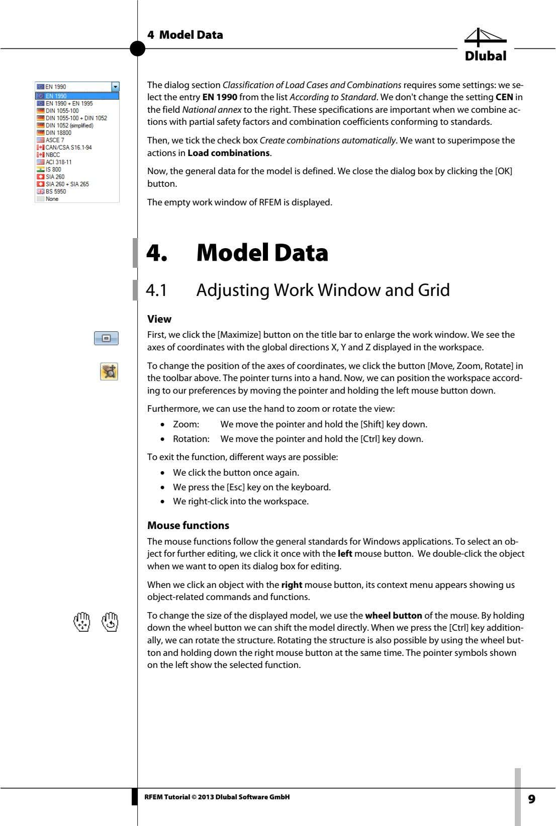 4 Model Data Dlubal The dialog section Classification of Load Cases and Combinations requires some
