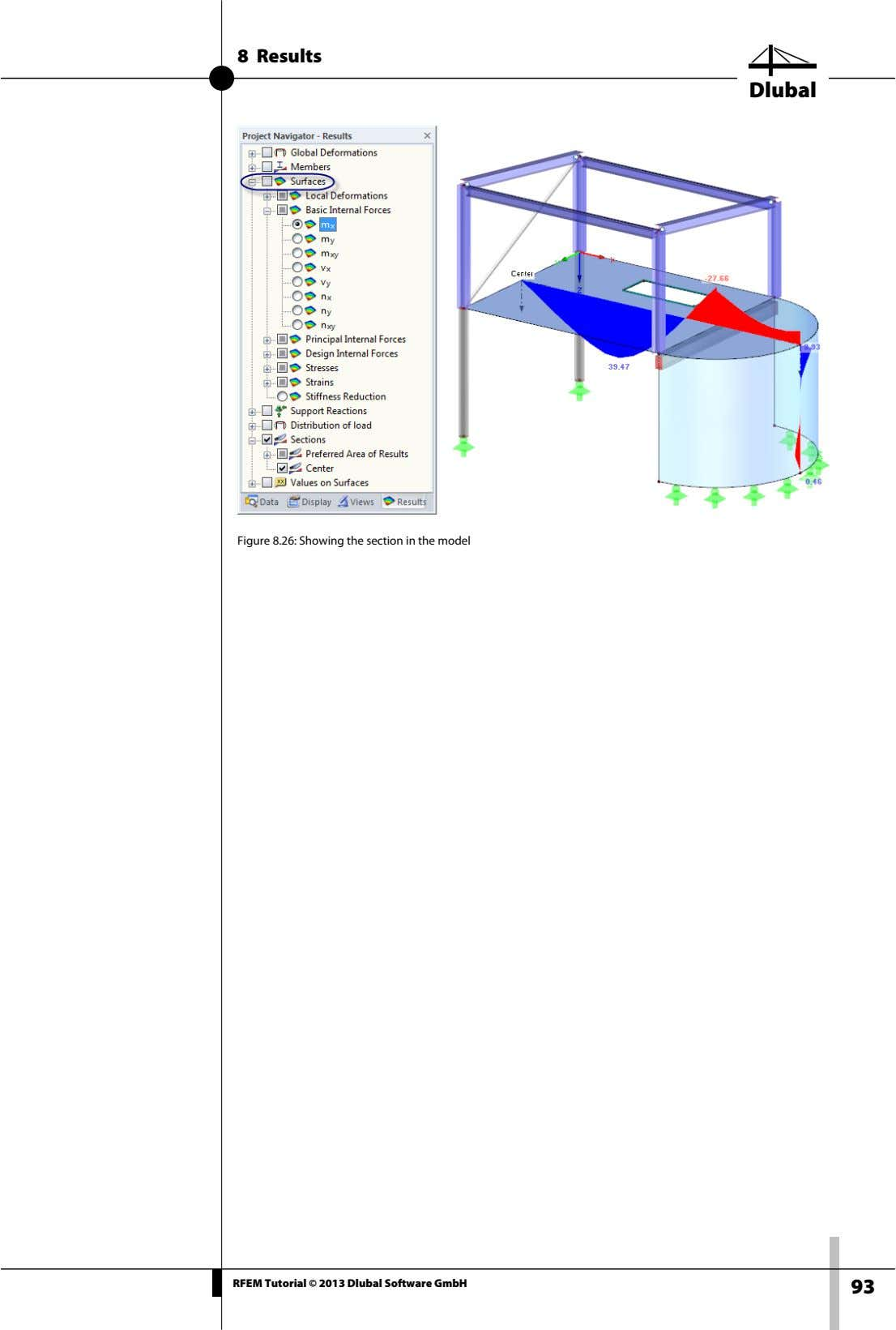 8 Results Dlubal Figure 8.26: Showing the section in the model RFEM Tutorial © 2013