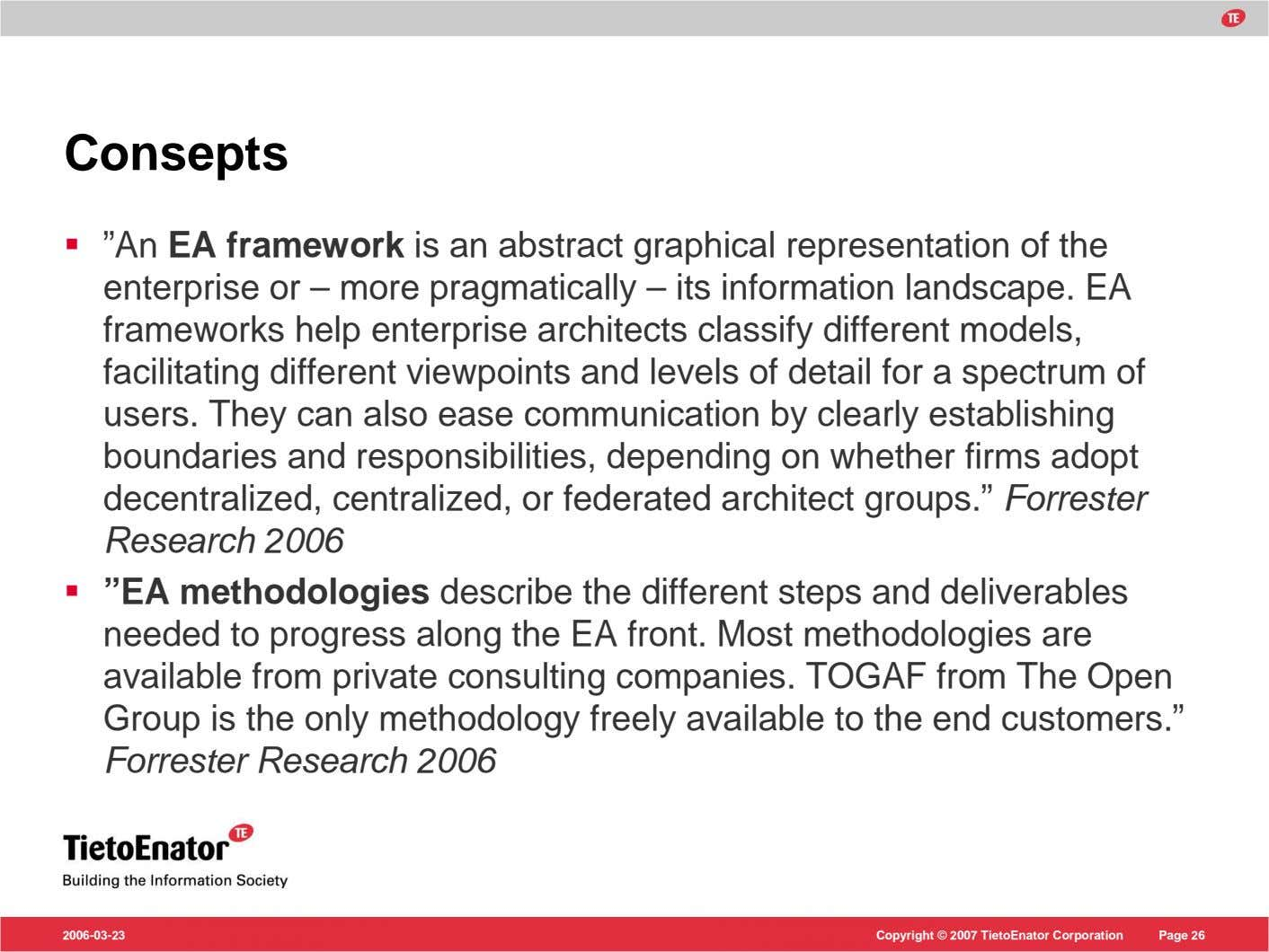 "Consepts ""An EA framework is an abstract graphical representation of the enterprise or – more"