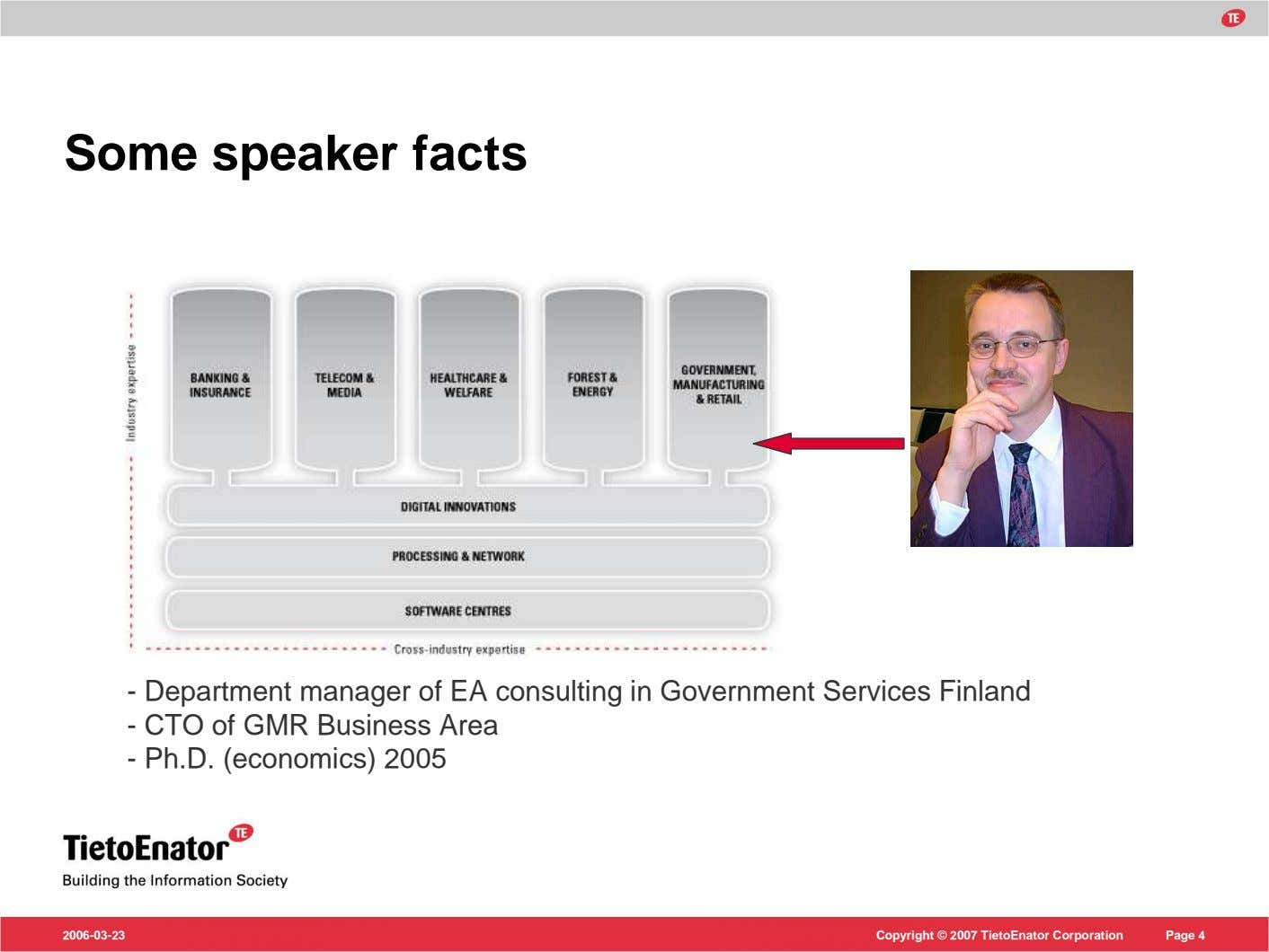Some speaker facts - Department manager of EA consulting in Government Services Finland - CTO