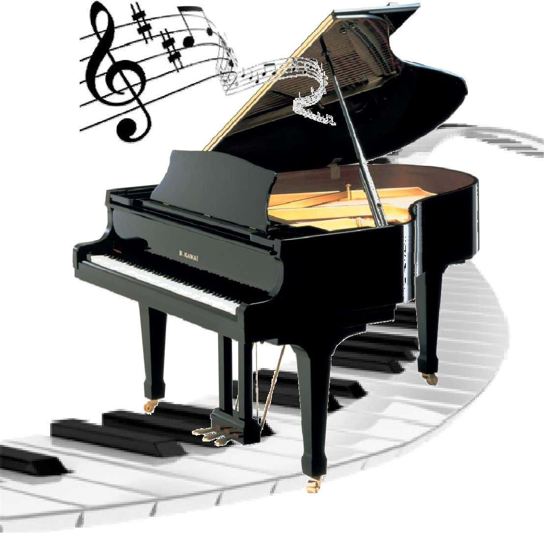 LE PIANO Guide d'apprentissage pour initiés LE PIANO Guide d'apprentissage pour initiés Edition 2010 version 1.1