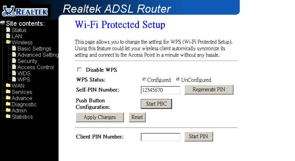 Fields in this page: Field Description Disable WPS Check to disable the Wi-Fi protected Setup.
