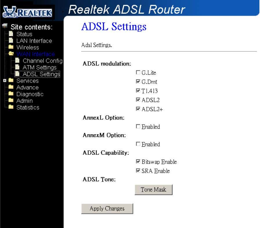 Fields in this page: Field Description ADSL modulation Choose prefered xdsl standard protocols. G.lite :