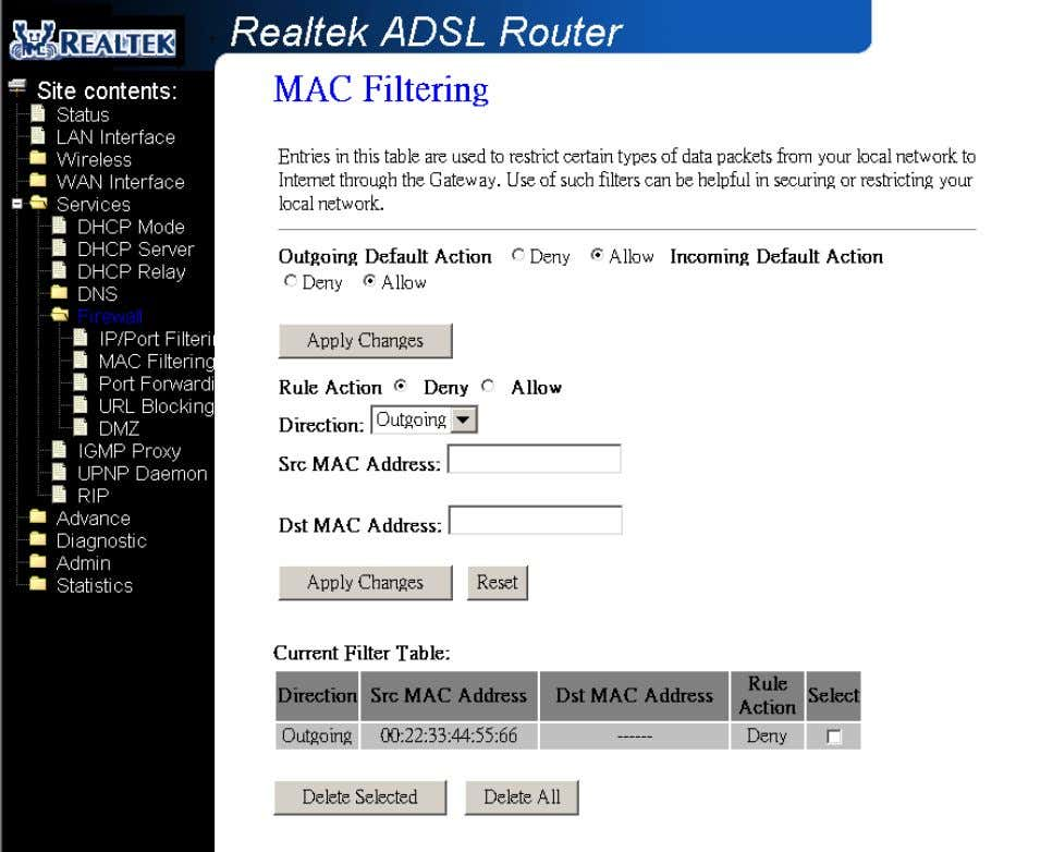 address, destinati on MAC address, and traffic direction. Fields on the first setting block: Field Description
