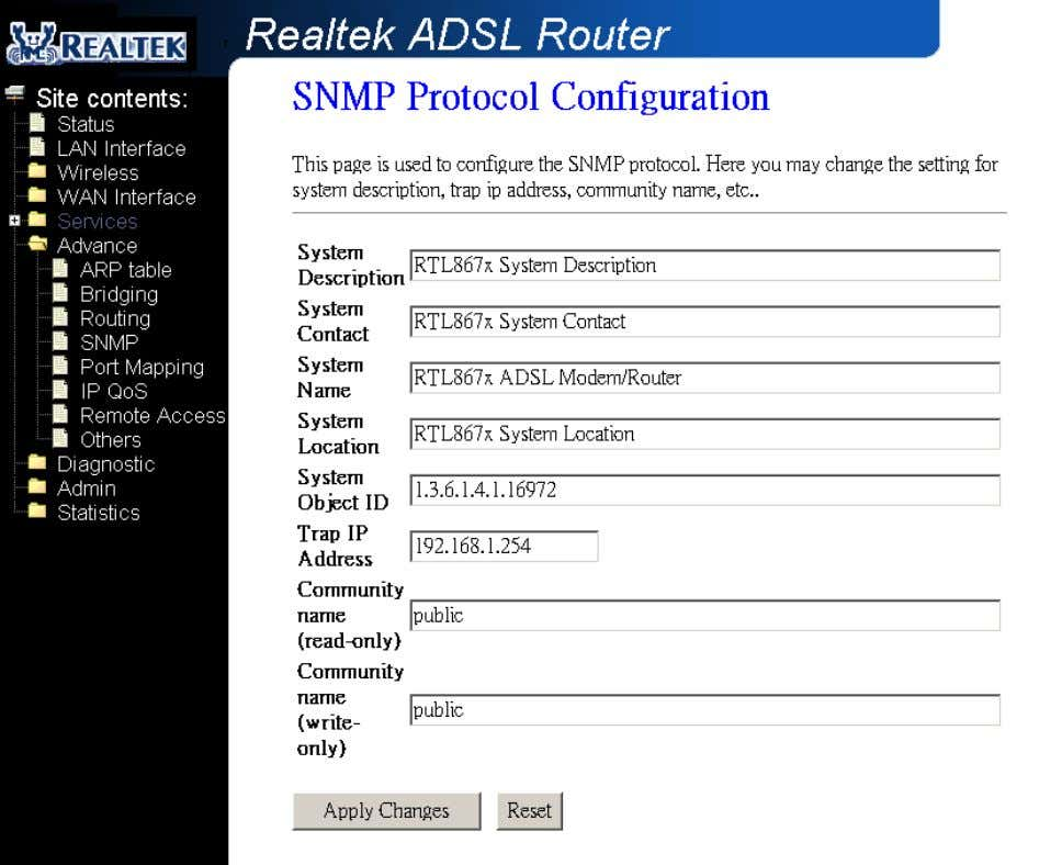 device can be managed locally or remotely by SNMP protocol. Fields in this page: Field Description
