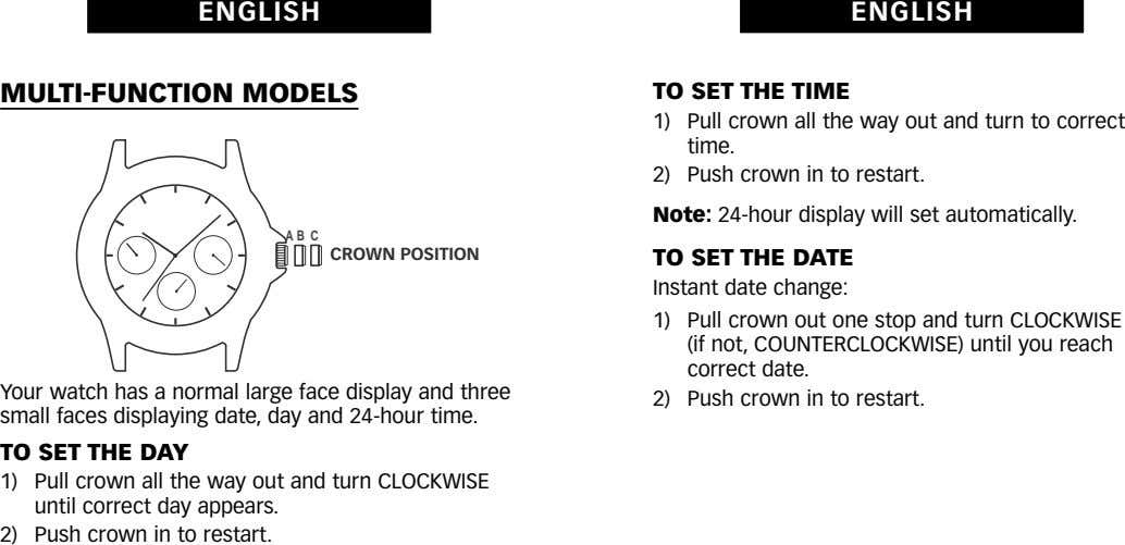 ENGLISH ENGLISH MULTI-FUNCTION MODELS TO SET THE TIME 1) 2) Pull crown all the way