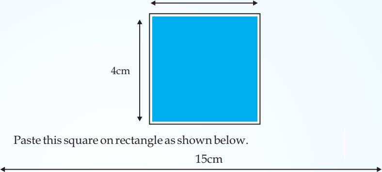 4cm Paste this square on rectangle as shown below. 15cm