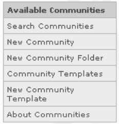 in the Communities tab lists the tasks you can perform: For more information on communities, refer