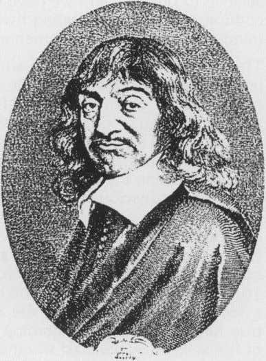 Fig 2. Rend Descartes (1596-1650).