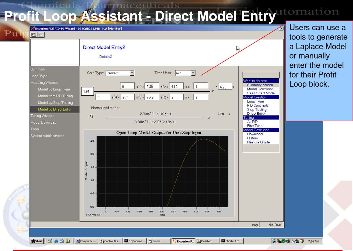 ProfitProfit LoopLoop AssistantAssistant -- DirectDirect ModelModel EntryEntry Users can use a tools to generate a