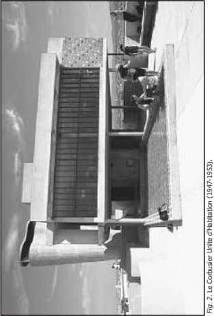 Fig. 2. Le Corbusier Unite d'Habitation (1947-1953).