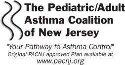 Asthma Treatment Plan Patient/Parent Instructions The PACNJ Asthma Treatment Plan is designed to help everyone