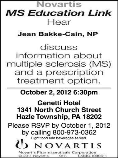 October 2, 2012 6:30pm Genetti Hotel 1341 North Church Street Hazle Township, PA 18 202