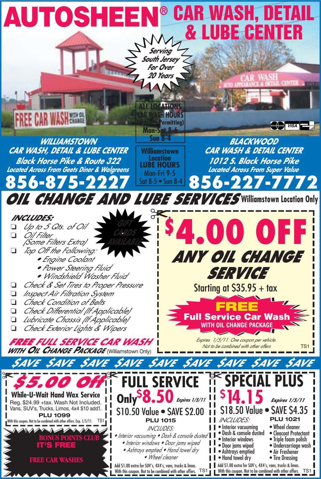 CAR WASH, DETAIL & LUBE CENTER Serving South Jersey For Over 20 Years ALL LOCATIONS CAR