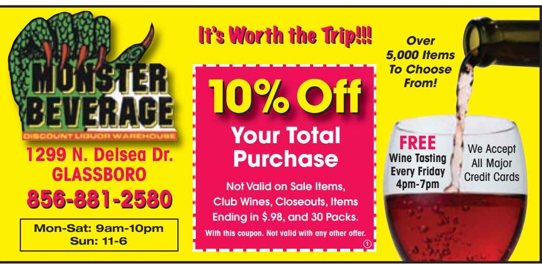 It's It's Worth Worth the the Trip!!! Trip!!! Over 5,000 Items To Choose From! 10%Off 10%Off