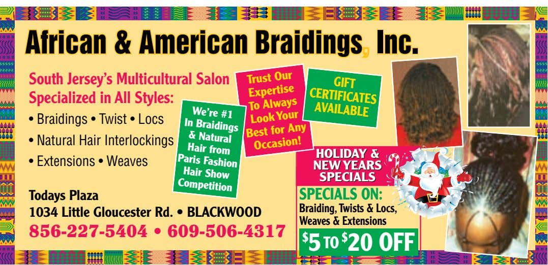 GIFT CERTIFICATES AVAILABLE South Jersey's Multicultural Salon Specialized in All Styles: In Hair & Hair We're
