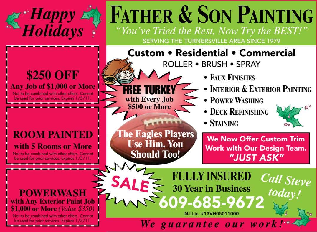 "Happy FATHER & SON PAINTING Holidays ""You've Tried the Rest, Now Try the BEST!"" SERVING THE"