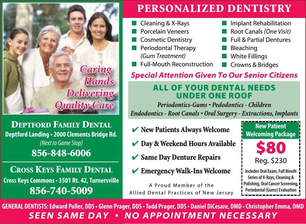 PERSONALIZED DENTISTRY ■ Cleaning & X-Rays ■ Implant Rehabilitation ■ Porcelain Veneers ■ Root Canals (One