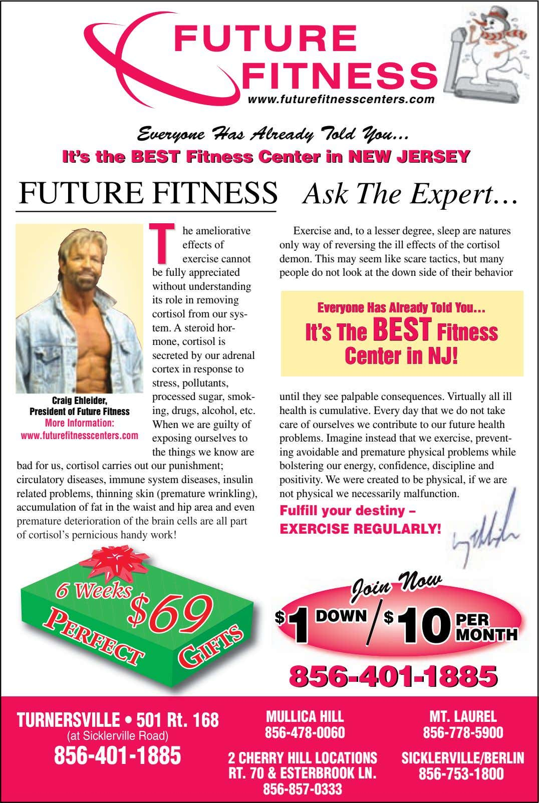 www.futurefitnesscenters.com Everyone Has Already Told You ... It's It's the the BEST BEST Fitness Fitness Center