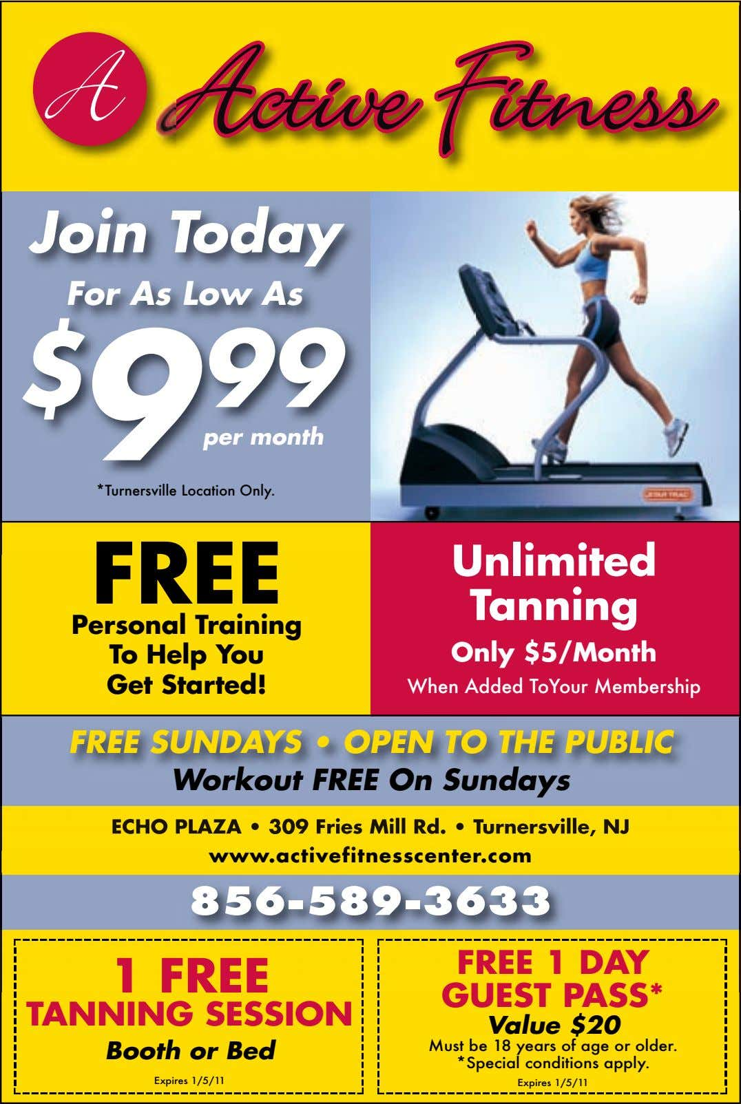 Join Today For As Low As $ 9 99 per month *Turnersville Location Only. FREE Unlimited