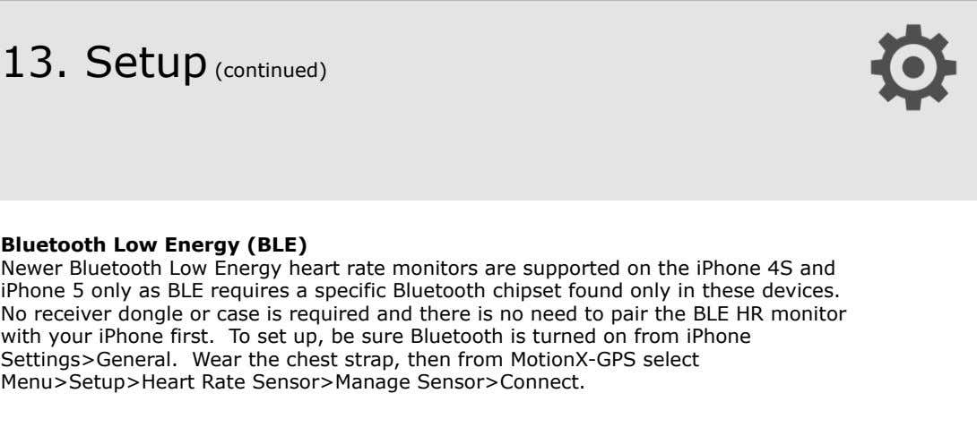13. Setup (continued) ! ! ! ! Bluetooth Low Energy (BLE)