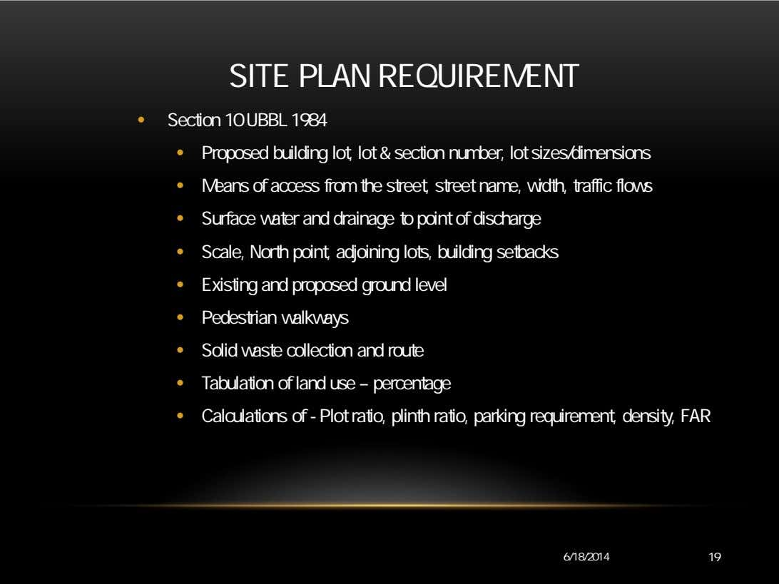SITE PLAN REQUIREMENT • Section 10 UBBL 1984 • Proposed building lot, lot & section