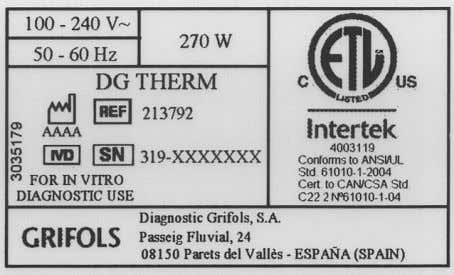 DG Therm Safety Information Figure 2: Product Label Symbols additional to those described before are: Date
