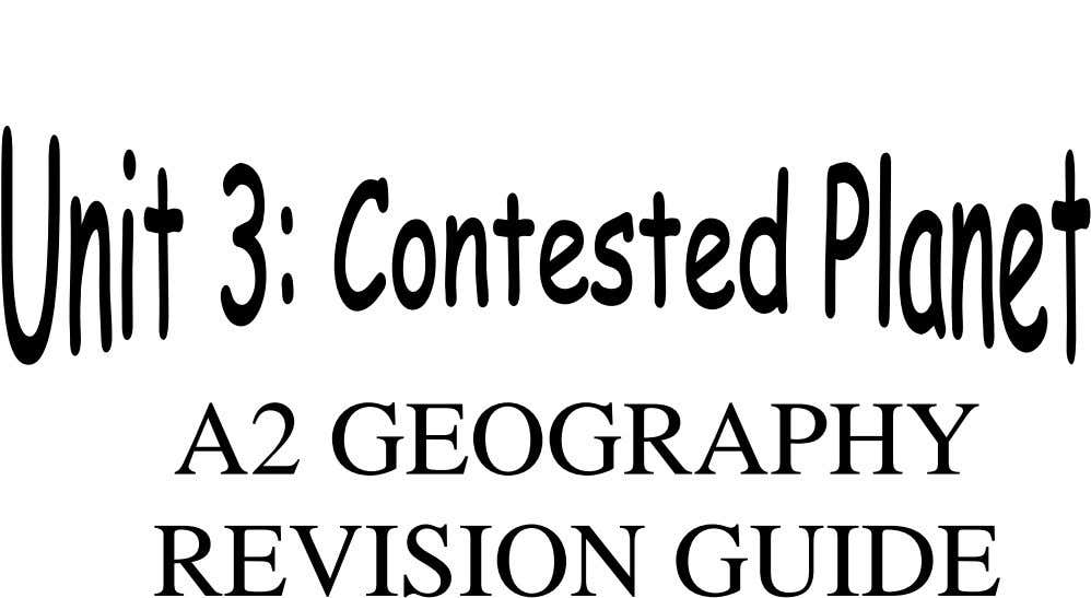 A2 GEOGRAPHY REVISION GUIDE