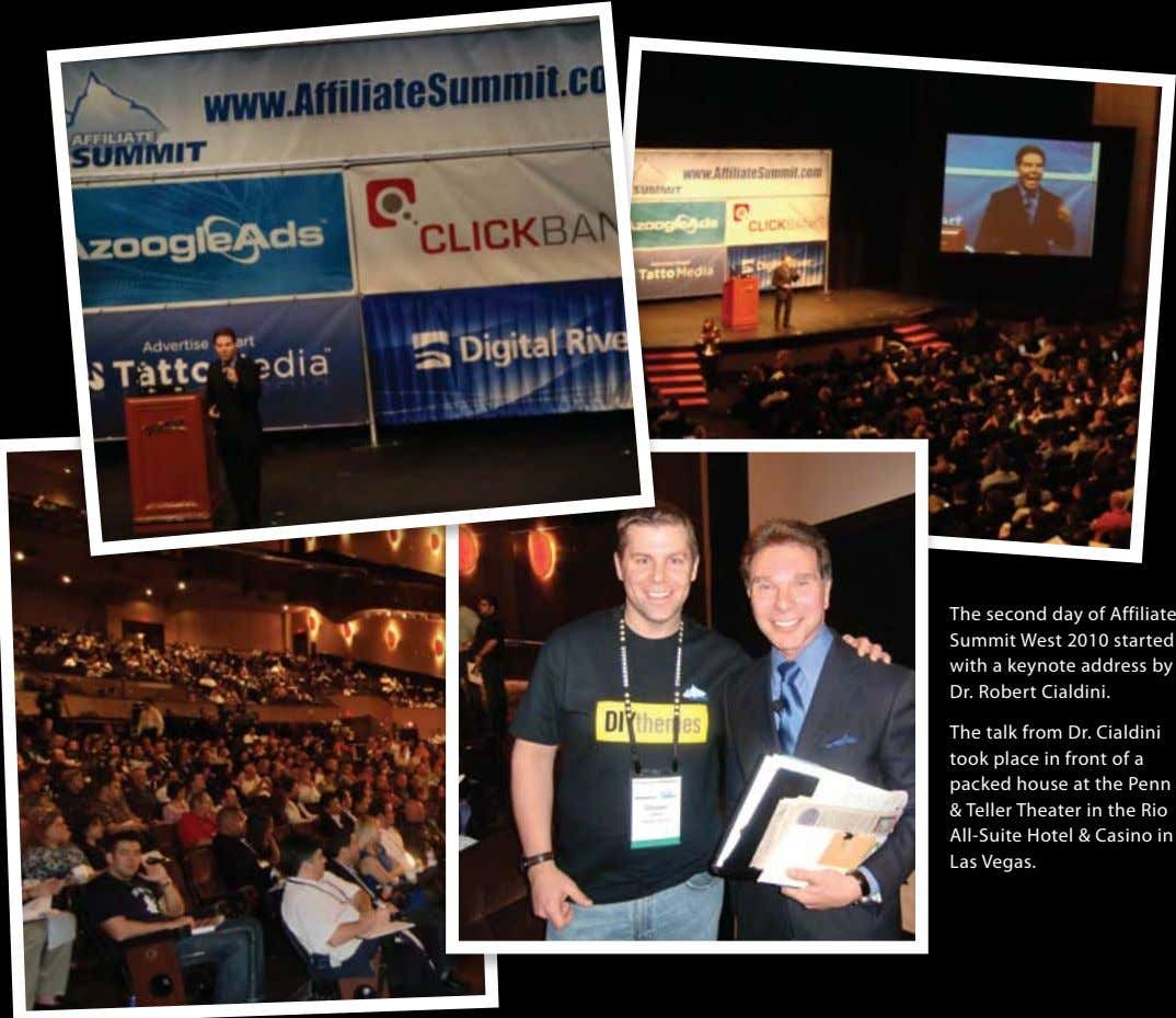 The second day of Affiliate Summit West 2010 started with a keynote address by Dr.