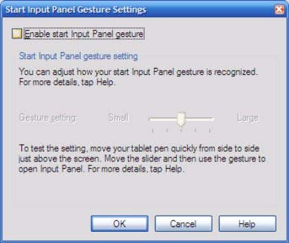 3. Select START INPUT PANEL GESTURE, and tap SETTINGS. Figure 2-5: Disabling Start Input Panel Gesture