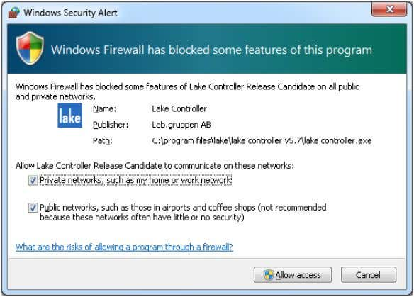 to that shown in the first time each application is started. Figure 3-2: Standard Windows Firewall